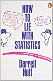 How to Lie with Statistics (Penguin Business) (0140136290) by Huff, Darrell