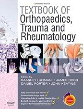 Textbook of Orthopaedics Trauma and Rheumatology With by Raashid Luqmani DM FRCP FRCPE