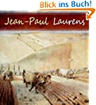 Jean-Paul Laurens: 30 Academic Painti...