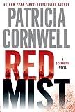 Patricia Cornwell Red Mist (Kay Scarpetta Mysteries)
