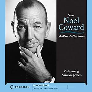 The Noel Coward Audio Collection (Unabridged Selections) Audiobook