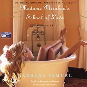 Madame Mirabou's School of Love | [Barbara Samuel]