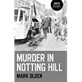 Murder in Notting Hillby Mark Olden