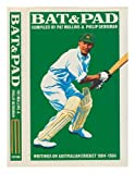 img - for Bat and Pad: Writings on Australian Cricket, 1804-1984 book / textbook / text book