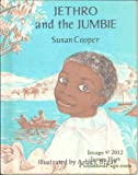 Jethro and the Jumbie (0689501404) by Cooper, Susan