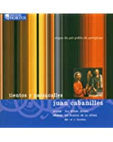 Cabanilles : Tientos Y Passacaille - Motets & Oeuvres D'Orgue