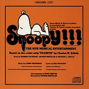 Snoopy!!! The New Musical Entertainment (1975 San Francisco Cast)