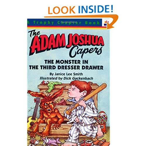 The Monster in the Third Dresser Drawer: and Other Stories about Adam Joshua (Art for Children Series)