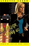 Killer Among Us, A: A Novel (Women of Justice)