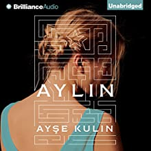 Aylin (       UNABRIDGED) by Ayse Kulin Narrated by Ellen Archer