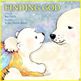 Christmas books for kids: Finding God (Christian books for kids - Childrens Picture Book - Bedtime stories for children)