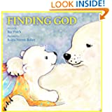 Christmas books for children: Finding God (Christian books for kids - Children's Book - Bedtime stories for children...