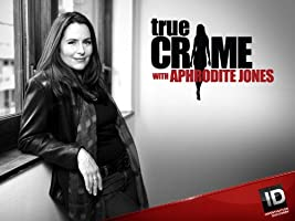True Crime With Aphrodite Jones Season 1