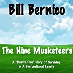 The Nine Musketeers | Bill Bernico