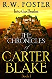 img - for Into the Realm: The Chronicles of Carter Blake, Book I book / textbook / text book