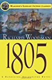 1805: #6 A Nathanial Drinkwater Novel (Mariners Library Fiction Classic)