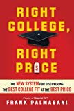 img - for Right College, Right Price: The New System for Discovering the Best College Fit at the Best Price book / textbook / text book