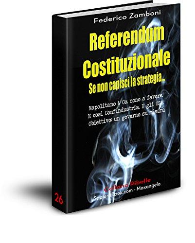 referendum-costituzionale-se-non-capisci-la-strategia-napolitano-co-sono-a-favore-e-cosi-confindustr