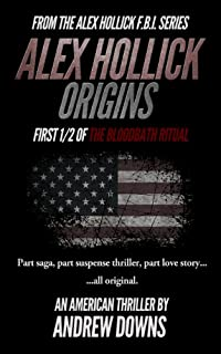 (FREE on 1/6) Alex Hollick: Origins by Andrew Downs - http://eBooksHabit.com