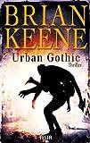 'Urban Gothic' von 'Brian Keene'