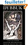 A Dybbuk: The Dybbuk Melody and Other...