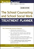 img - for By Sarah Edison Knapp The School Counseling and School Social Work Treatment Planner (2nd Edition) book / textbook / text book