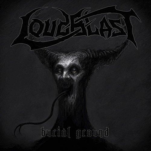 Burial Ground by LOUDBLAST (2014-08-03)