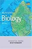 As/A-Level Biology Essential Word Dictionary (Essential Word Dictionaries)