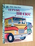 Let's Go Trucks! (0307021181) by David L Harrison