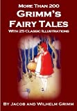 img - for Grimm's Fairy Tales - Annotated with Historical Introduction and Bibliography of Related Books and Films book / textbook / text book