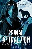 Primal Attraction: Pendragon Gargoyles, Book 2