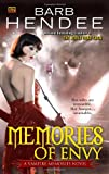 Memories of Envy: A Vampire Memories Novel