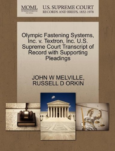 olympic-fastening-systems-inc-v-textron-inc-us-supreme-court-transcript-of-record-with-supporting-pl