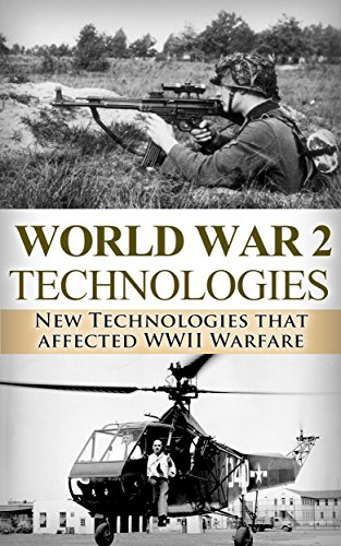 technological advances of wwii Guiding question: how has warfare driven the advancement of medical technology the use of specific medical advances during world war ii and.
