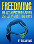 Freediving - The Essentials for reach...