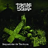 Escuadrao de Tortura by Torture Squad (2014-04-01)