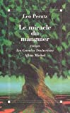 Le Miracle du manguier (French Edition) (2226069224) by Perutz, Leo
