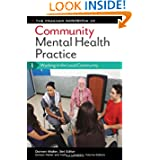 The Praeger Handbook of Community Mental Health Practice [3 volumes]