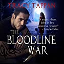 The Bloodline War: The Community Series, Volume 1 (       UNABRIDGED) by Tracy Tappan Narrated by Jeffrey Kafer