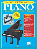 img - for Teach Yourself to Play Piano: A Quick and Easy Introduction for Beginners book / textbook / text book