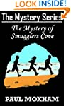 The Mystery of Smugglers Cove (The My...
