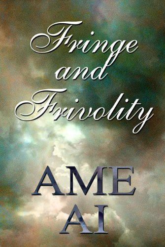 Book: Fringe and Frivolity by Ame Ai