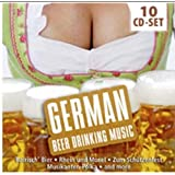 German Beer Drinking Music: Original Music from the Munich Oktoberfest: Beer Garden Songs, Polka Hits, Bavaria, amo!