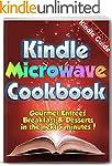 The Kindle Microwave Cookbook: Gourme...