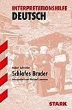 Interpretationshilfe Deutsch: Interpretationen - Deutsch Schneider: Schlafes Bruder: Interpretiert von Michale Lammers
