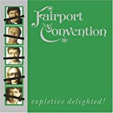 Expletive Delighted by Fairport Convention (2009-02-02)