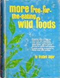 More free-for-the-eating wild foods (0811710874) by Angier, Bradford
