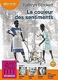 La couleur des sentiments: Livre audio 2 CD MP3 - 646 Mo + 582 Mo (op)
