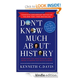Don't Know Much About History, Anniversary Edition: Everything You Need to Know About American History but Never Learned (Don't Know Much About®)