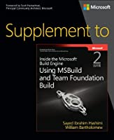 Supplement to Inside the Microsoft Build Engine, 2nd Edition Front Cover